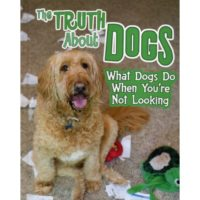 The Truth About Dogs